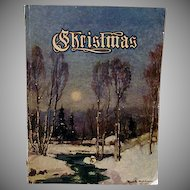 An American Annual of Christmas Literature and Art - Christmas Volume Sixteen Book