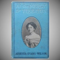 Antique Book At The Mercy Of Tiberius Augusta Evans Wilson Pretty Cover