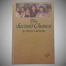 Antique Book Pretty Cover The Second Chance Nellie McClurg 1910