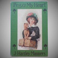 Antique Book Pretty Cover Peg O' My Heart J. Hartley Manners Green
