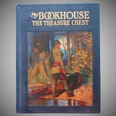 1920 My Bookhouse Treasure Chest Antique Book
