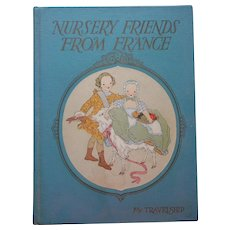 1920s Nursery Friends From France Book Vintage Great Illustrations Songs Poems