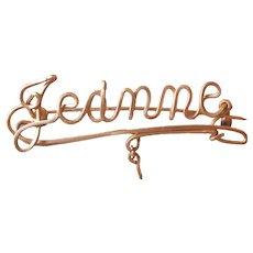 Jeanne Vintage Gold Color Wire Antique Name Pin Cursive Script