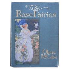The Rose Fairies Antique Book Olivia McCabe Illustrations Hope Dunlap 1911