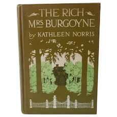 1912 Book The Rich Mrs. Burgoyne by Kathleen Norris Antique Hitchcock Illustrations