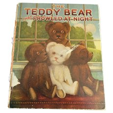 The Teddy Bear That Prowled at Night 1924 Child's Book