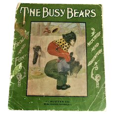 The Busy Bears 1907 Child's Antique Teddy Bear Book