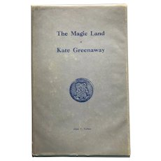 1968 The Magic Land of Kate Greenaway Book Autographed by Alice T. Tarbox