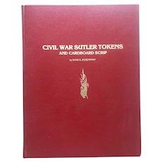 Civil War Sutler Tokens Hard Cover Book 1983