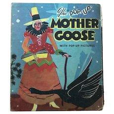 """1934 The """"Pop-Up"""" Mother Goose Children's Book Lentz, Harold B.; Cloud C. Carey"""