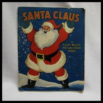1947 Fuzzy Wuzzy Santa Claus Picture Book