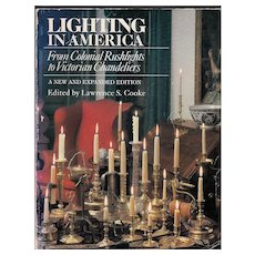 Lighting in America Book- Colonial to Victorian Era
