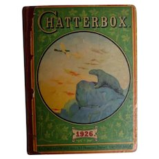 Chatterbox Book for Children 1926 - L. C. Page & Co.