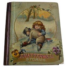 1893 Children's Book New Chatterwell Stories