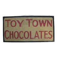 Antique Toy Town Chocolates Painted Sign