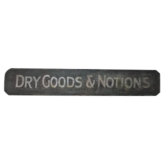 Antique Painted Wooden Sign Dry Goods & Notions