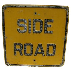 Vintage Reflector Caution Sign Side Road Jeweled Sign
