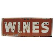 Vintage Ex Neon Wines Sign Painted Metal