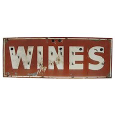 Vintage Ex Neon Wines Sign Painted Metal