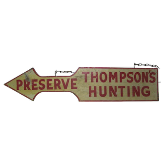 Vintage Wooden Arrow Sign for Thompson's Hunting Preserve New York State