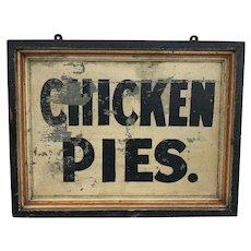 Antique Chicken Pies Sign