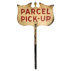 Vintage Iron Parcel Pick-Up Shield Sign
