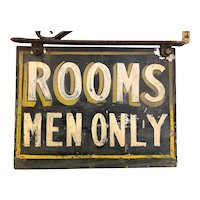 Vintage Painted Sheet Metal Sign Diminutive Rooms Men Only