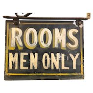 Vintage Painted Sheet Metal Sign Diminutive Rooms Men Only