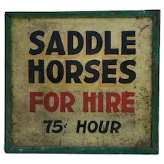 Antique Painted Tin Saddle Horses For Hire Sign