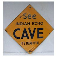 Antique Metal Sign Indian Echo Cave Caverns Hummelstown Hershey Pennsylvania