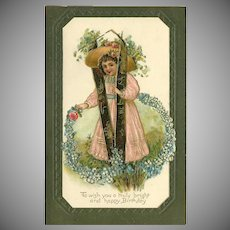Embossed 1909 Birthday Postcard with Young Girl and Flowers