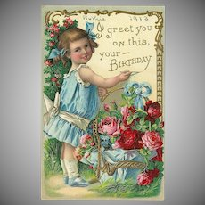 Chromolithograph Embossed Postcard Dated 1913 Birthday Greetings
