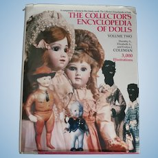 The Collector's Encyclopedia of Dolls  Volume Two by Dorothy and Elizabeth Coleman