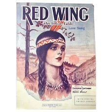 Vintage sheet music: Red Wing: Love song: An Indian Fable 1932