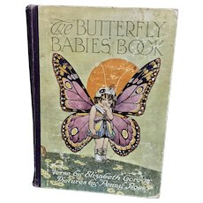 The Butterfly Babies' Book,  1st Edition, c. 1914