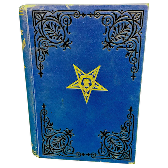 The Rite of Adoption Standard Rituals Degrees of the Eastern Star Masonic, c. 1896