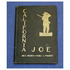 Rare California Joe 1st. Edition 1935