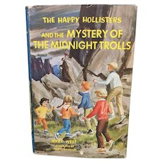 Happy Hollisters & Mystery of the Midnight Trolls  c.1969