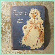 """Classic Children's Book; """"The Wonderful Fashion Doll"""" by Laura Bannon"""