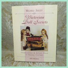 """Victorian Doll Secrets"" - Antique Doll Undergarments - Book by Mildred Seeley"