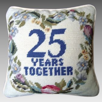 Small Needlepoint Pillow / Cushion - 25 Years Together - Vintage