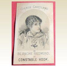 Victorian Advertising Card Grace Cartland as Blanche Redmond in Constable Hook