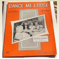 1951 Vintage Sheet Music Dance Me Loose Arthur Godfrey