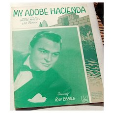 "Vintage 1941 Sheet Music ""My Adobe Hacienda"""