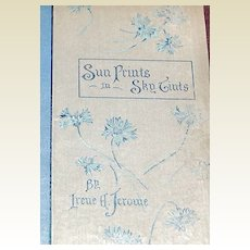 1893 1St Edition Sun Prints In Sky Tints Irene A. Jerome