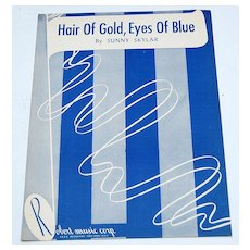 """Hair of Gold, Eyes Of Blue""  1948 Sunny Skylar Sheet Music"