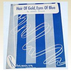"""""""Hair of Gold, Eyes Of Blue""""  1948 Sunny Skylar Sheet Music"""