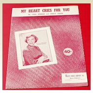 1950 My Heart Cries For You Sheet Music Recorded By Dinah Shore