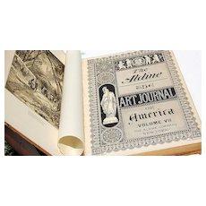 The Art Journal Of America Volume VII  I874-75 1ST Edition The Aldine RARE