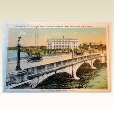 Vintage Postcard Entrance to Washington From Virginia New Bureau Of Engraving & Printing